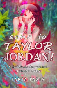 Sono io Taylor Jordan