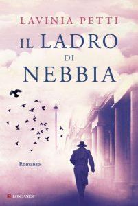 Il ladro di nebbia di Lavinia Petti